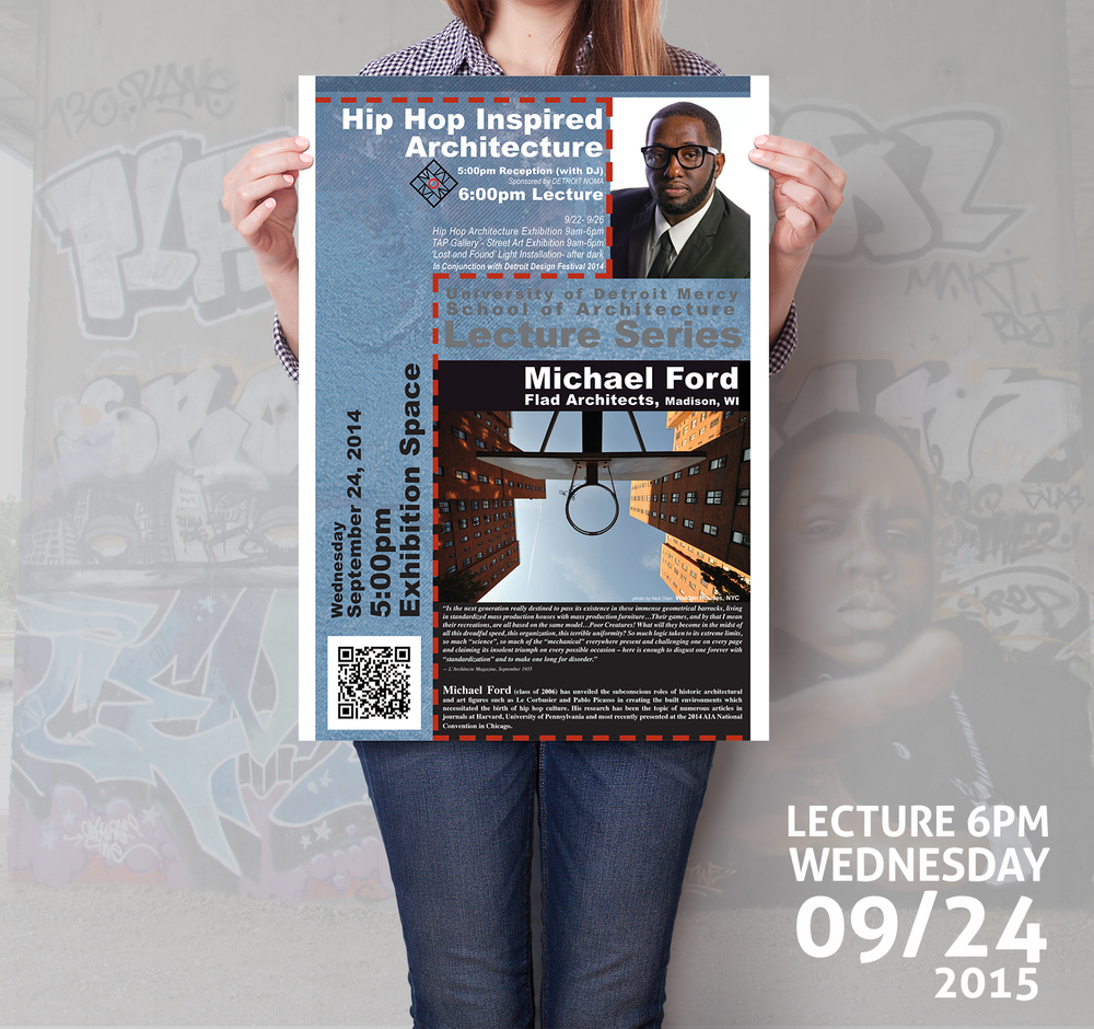 Hip Hop Inspired Architecture Lecture at University of Detroit Mercy's School of Architecture. September 24, 2015.