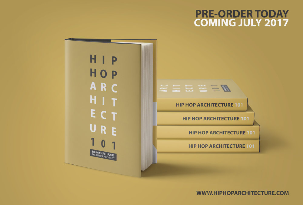Hip Hop Architecture 101 by Michael Ford