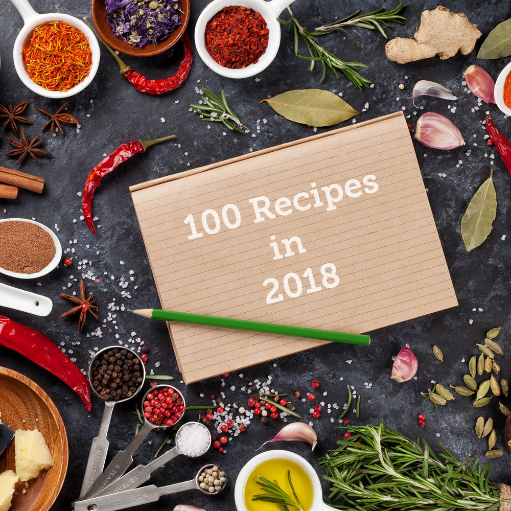 Nourishing my family and self with 100 new recipes in 2018