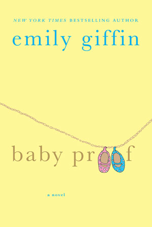 Copy of Baby Proof by Emily Giffin