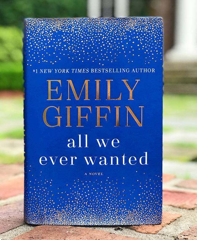 emily giffin all we ever wanted