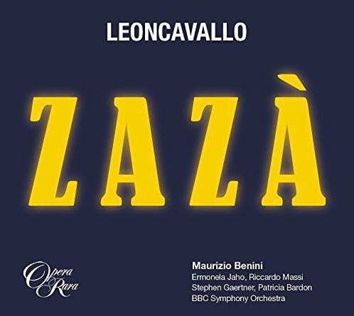 Zaza - BBC Orchestra - Opera Rara