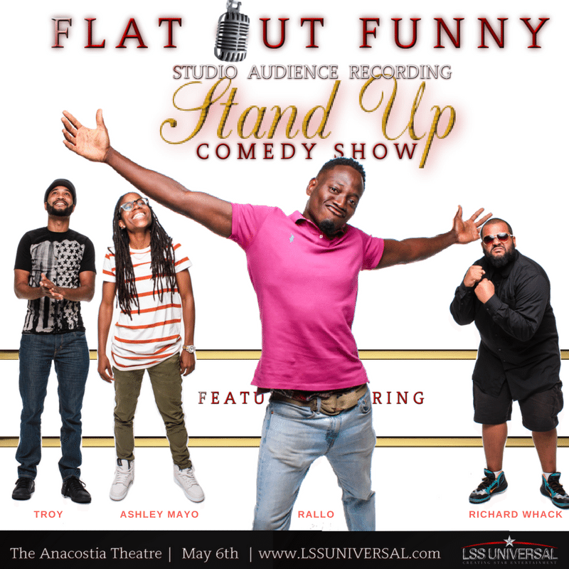 Flat Out Funny Sunday, May 6th 6:oopm-8:3opm The Anacostia Theatre | 2020 Shannon Pl SW | Washington, DC 20020   Tickets