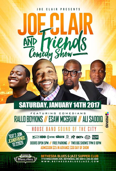 Joe Clair and Friends Comedy Show Saturday, Jan 14th 7:oopm-8:3opm and 1o:oopm-11:3opm Bethesda Blues & Jazz Supper | 7719 Wisconsin Ave.  | Bethesda, MD 20614   Tickets
