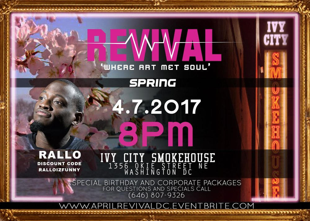 Revival Friday, April 7th 8:oopm-11:oopm Ivy City Smokehouse | 1356 Okie St. NE | Washington, DC 20002   Tickets