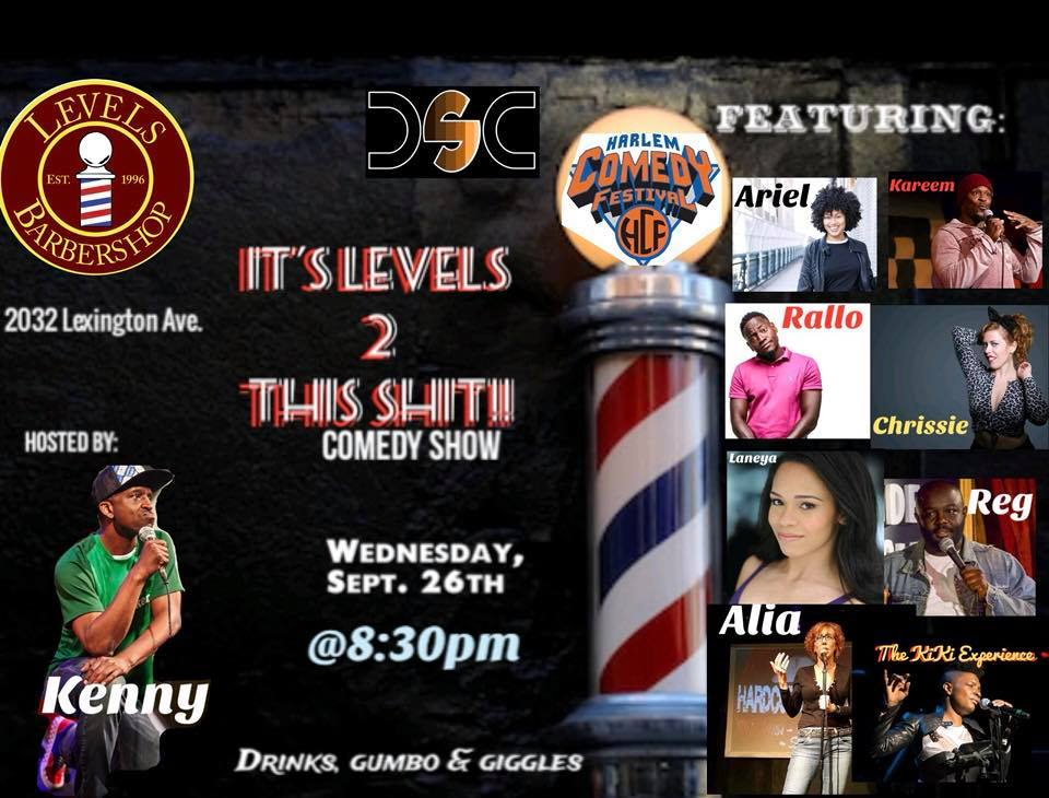 It's Levels 2 This Shit Friday, Sept 21st 8:3opm-1o:oopm  Levels Barbershop | 2032 Lexington Ave | New York, NY 10035