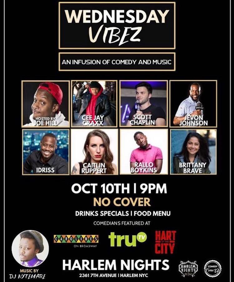 Wednesday Vibes Wednesday, Oct 10th 8:oopm-9:3opm Harlem Nights | 2361 Adam Clayton Powell Jr Blvd | New York, NY 10030