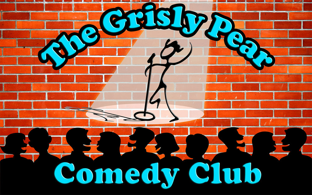 Grisly Comedy Friday, Jan 12th 12:ooam-1:3oam Grisly Pear Comedy   107 Macdougal St.   New York, NY 10012