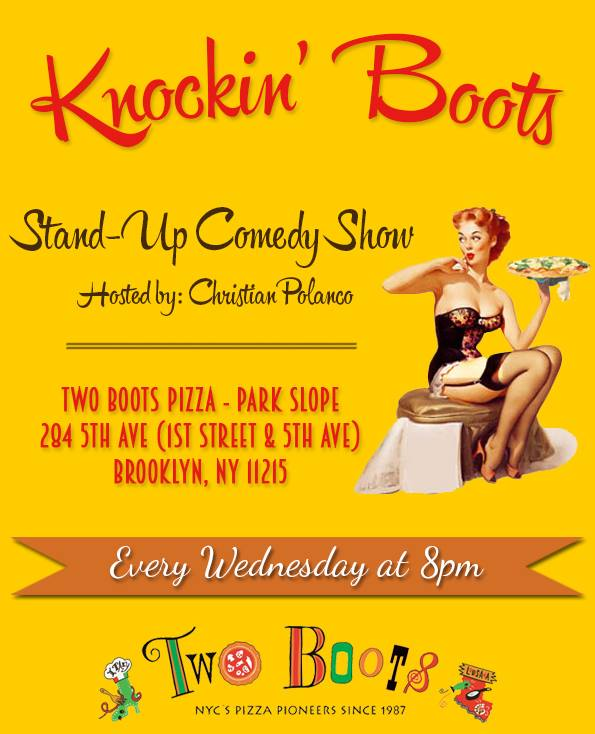 Knockin' Boots Wednesday, Feb 6th 8:oopm-9:3opm Two Boots | 284 5th ave | Brooklyn, NY 11215