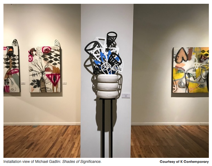 Review: K Contemporary and Space Offer Different Takes on Abstraction - MICHAEL PAGLIA   MARCH 13, 2019