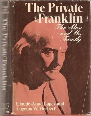 1976  The Private Franklin: The Man and His Family  by Claude-Anne Lopez