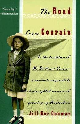 1989  The Road from Coorain  by Jill Ker Conway