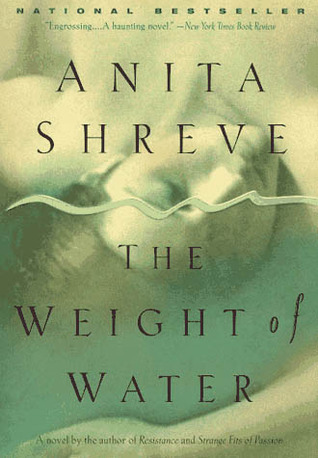 1998  The Weight of Water  by Anita Shreve