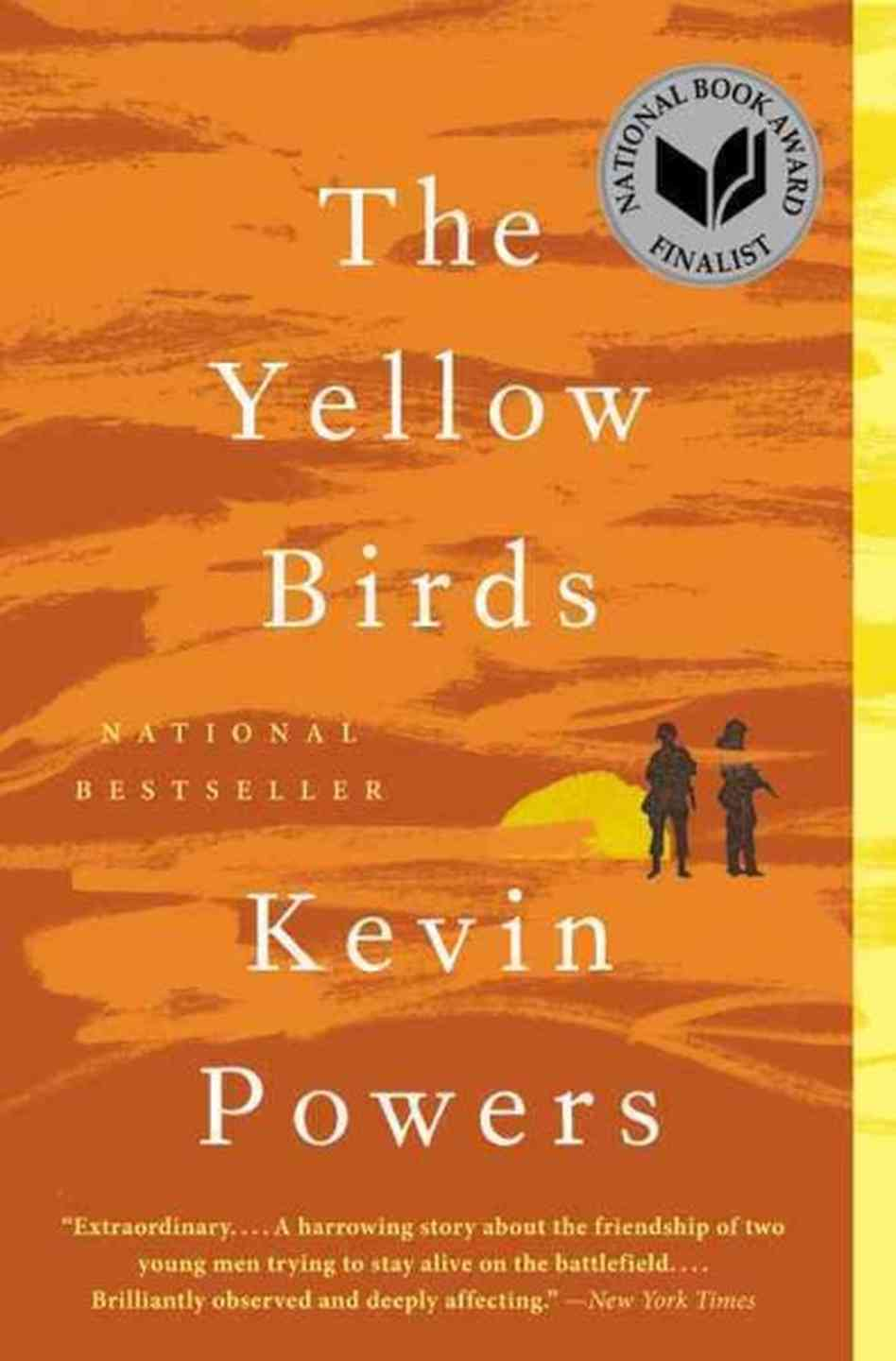 2013 - Kevin Powers for  The Yellow Birds