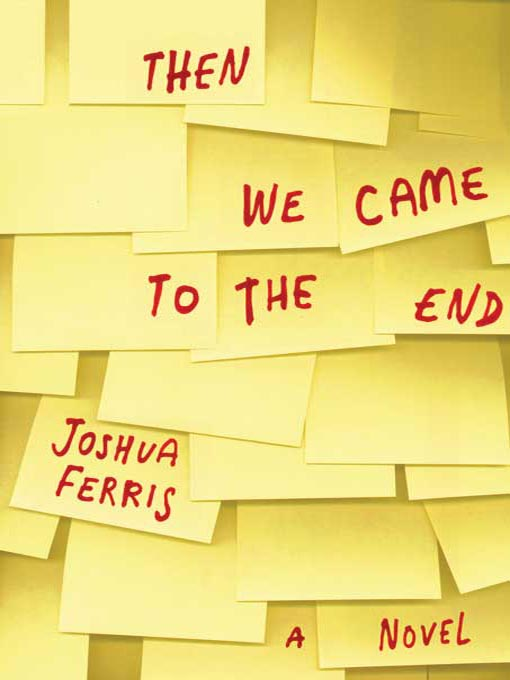 2008 - Joshua Ferris for  Then We Came to the End