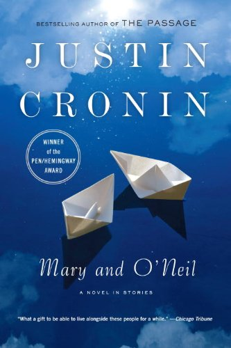 2002 – Justin Cronin for  Mary and O'Neil