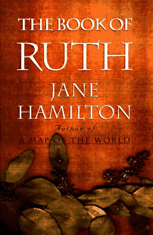1989 – Jane Hamilton for  The Book of Ruth