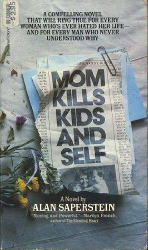 1980 – Alan Saperstein for  Mom Kills Kids and Self
