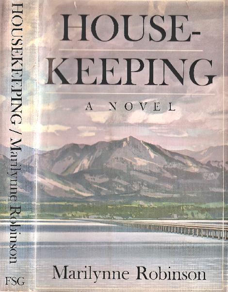 1982 – Marilynne Robinson for  Housekeeping