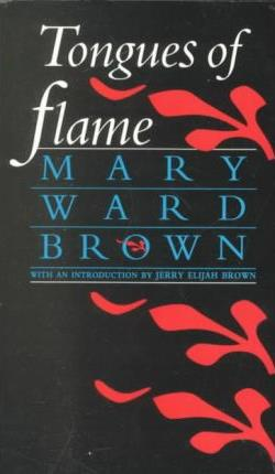 1987 – Mary Ward Brown for  Tongues of Flame