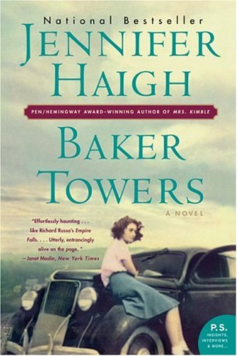 2005 Fiction:  Baker Towers  by Jennifer Hai g h