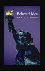 2008 Poetry:  Beloved Idea  by Ann Killough
