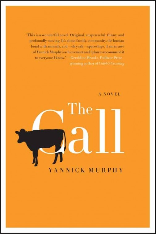 2012 Fiction:  The Call  by Yannick Murphy