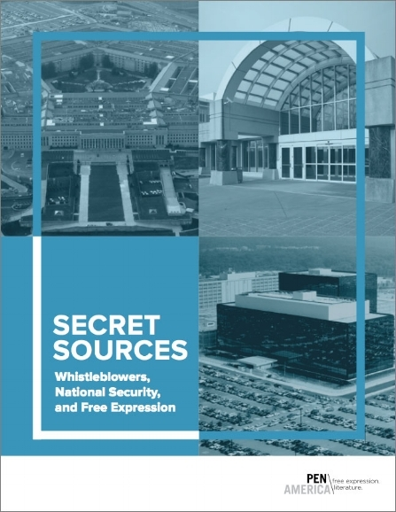 SECRET SOURCES: Whistleblowers, National Security, and Free Expression