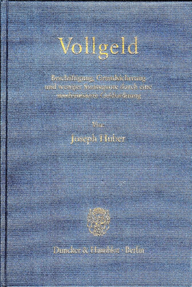 Im Buch Vollgeld(Berlin: Duncker & Humblot 1998) wurde das Vollgeldkonzept auf S. 166-287 erstmalig publiziert.