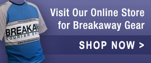 Shop Breakaway Gear