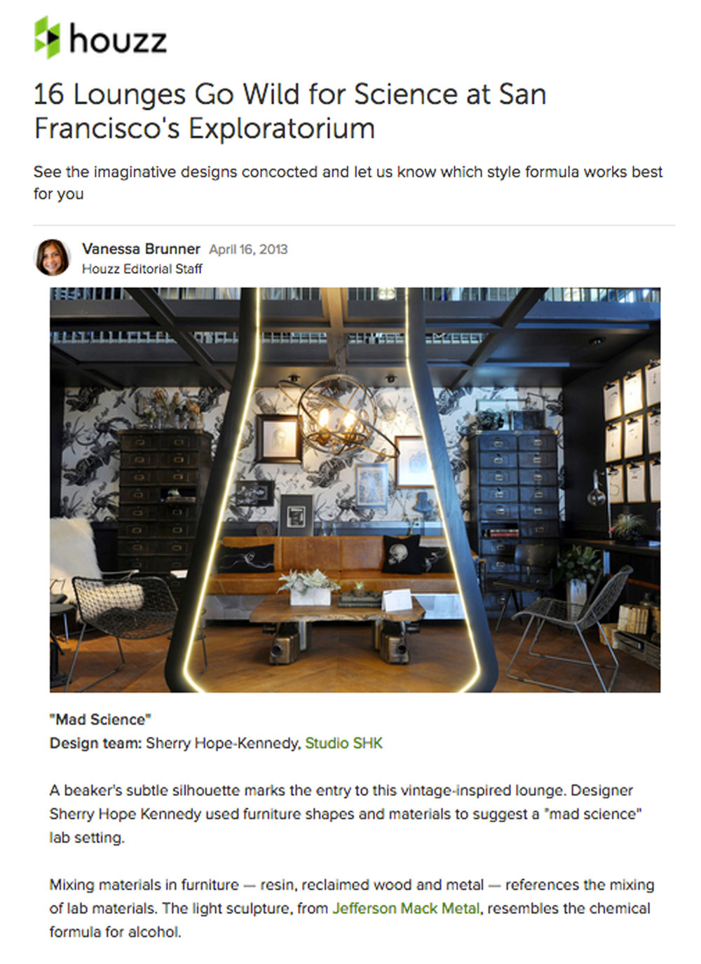 Houzz - Houzz spotlights Sherry's space at the Exploratorium Designer Showcase. Link: http://bit.ly/2qUDPks