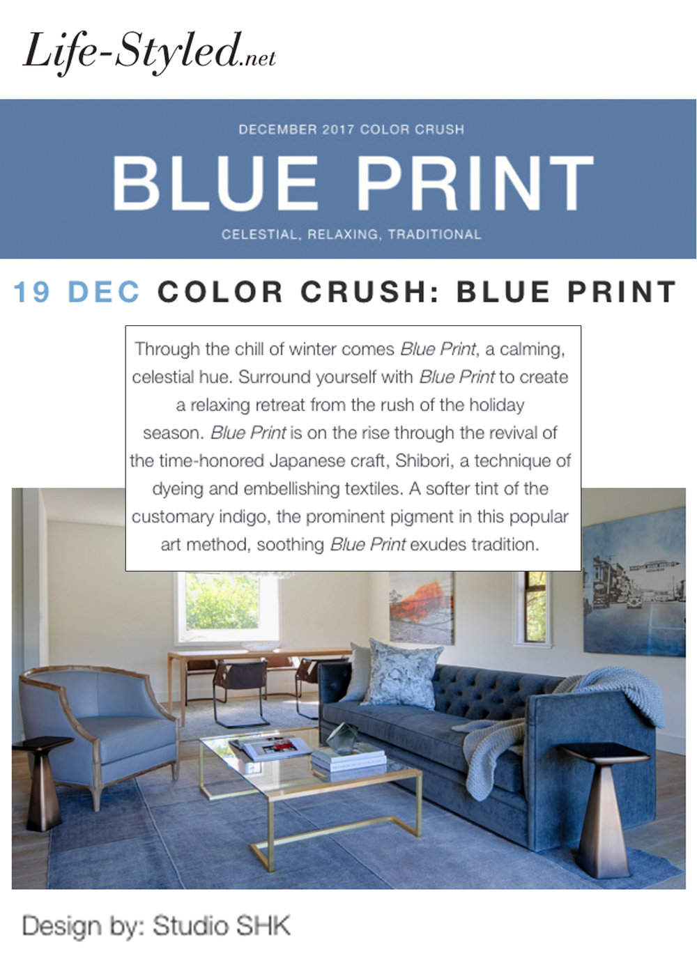Life-Styled - In their December Color Crush: Blue Print, Life-Styled.net illustrates this calming, celestial hue with our serene Living Room.LINK: http://bit.ly/2DjaQd8