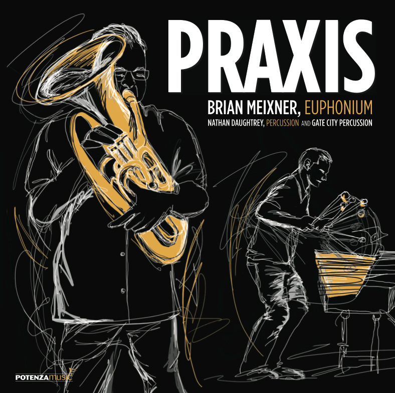 Praxis: Brian Meixner, Nathan Daughtrey, Gate City Percussion