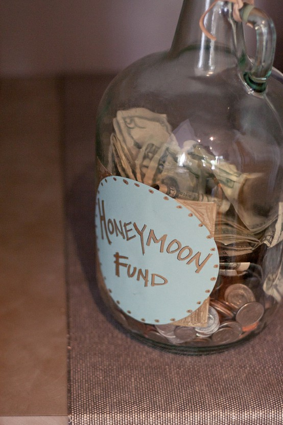 honeymoon fund.