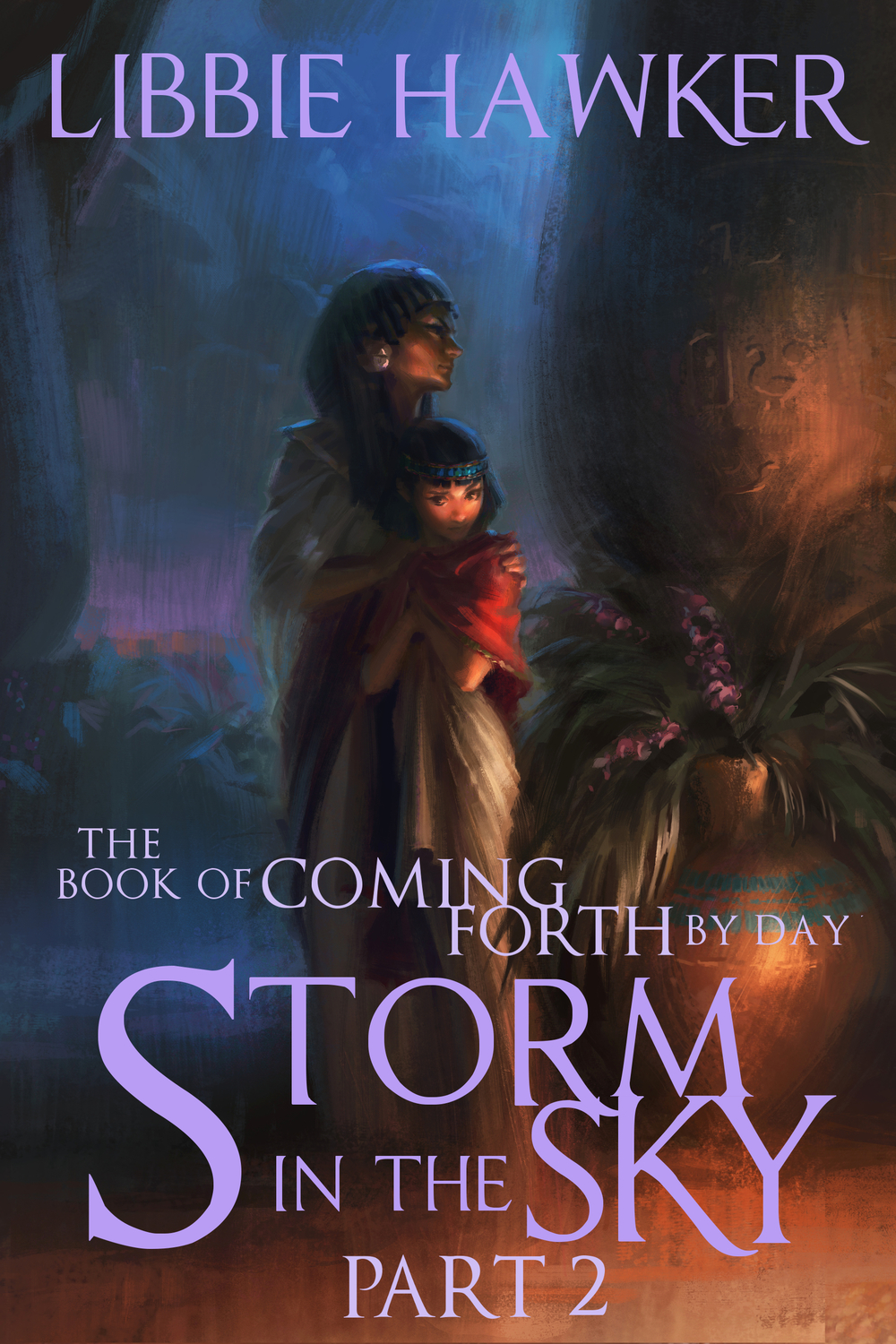 Storm in the Sky,the second installment ofThe Book of Coming Forth by Day, is available now!