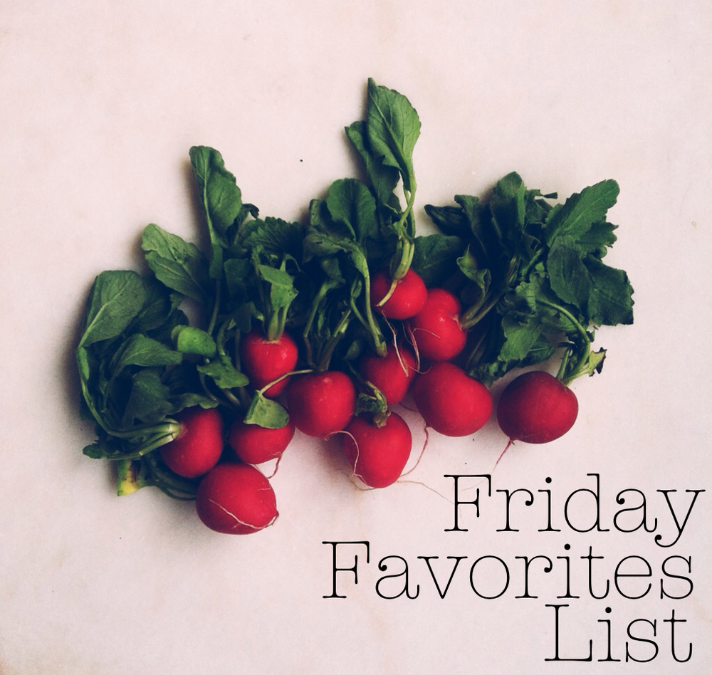 Friday Favorites List 4.12