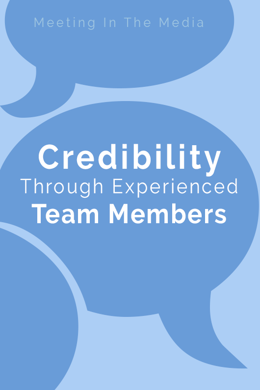 Credibility Through Experienced Team Members