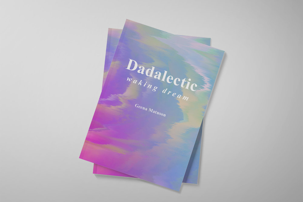 Books - Buy art, photography and poetry books like 'Dadalectic' by Geena Matuson