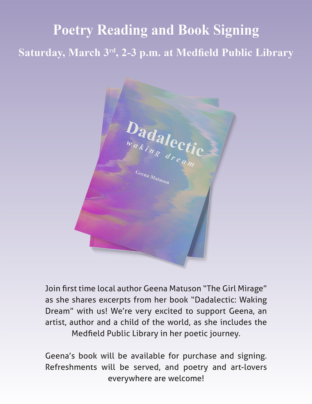 "Join Geena Matuson ""The Girl Mirage"" for her first book reading and signing for new book #Dadalectic! See more @ http://dadalectic.com."