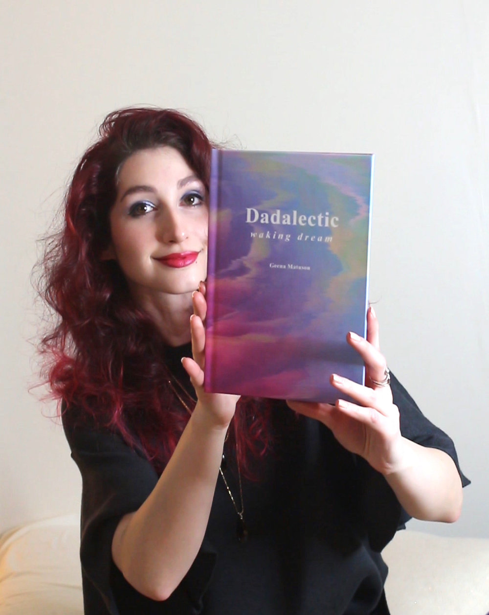 "Geena Matuson ""The Girl Mirage"" with her first book ""Dadalectic: Waking Dream."" See more @ http://dadalectic.com."