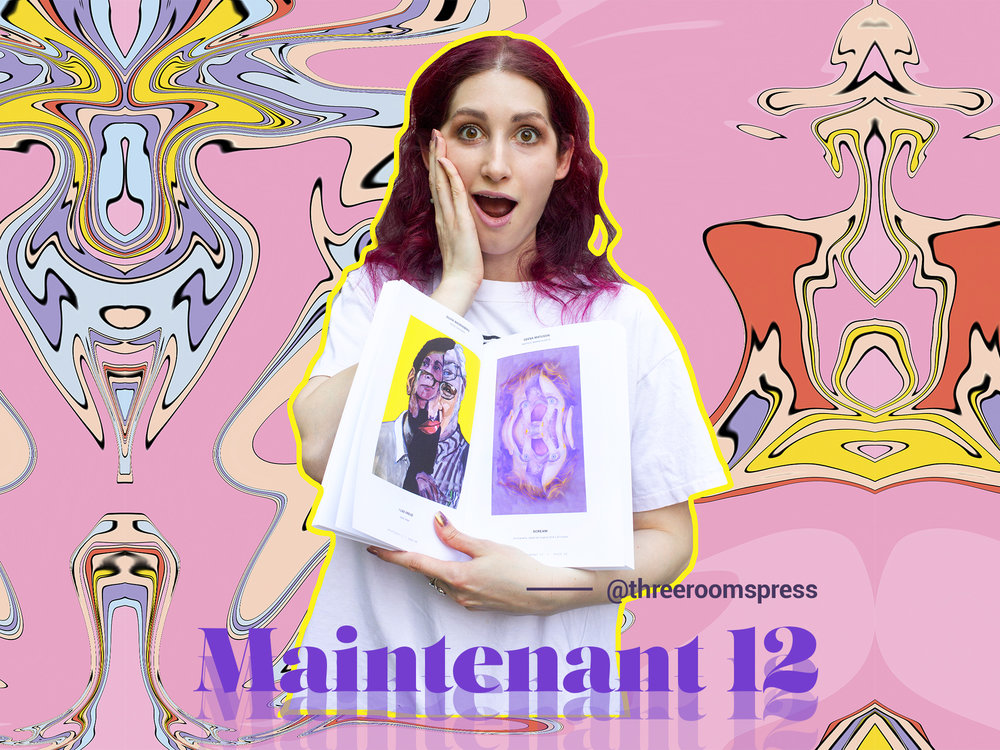 Maintenant 12 - Get your copy of Maintenant 12: A Journal of Contemporary Dada Writing and Art published by Three Rooms Press and featuring artwork by The Girl Mirage®!