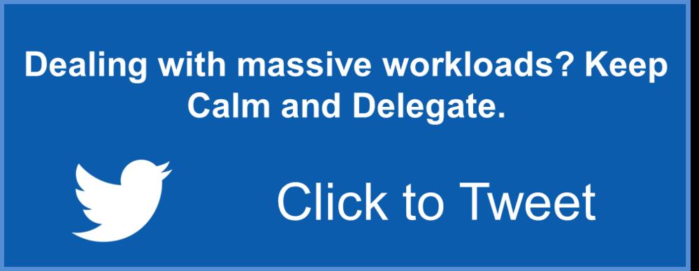 Keep Calm and Delegate Tweet.png