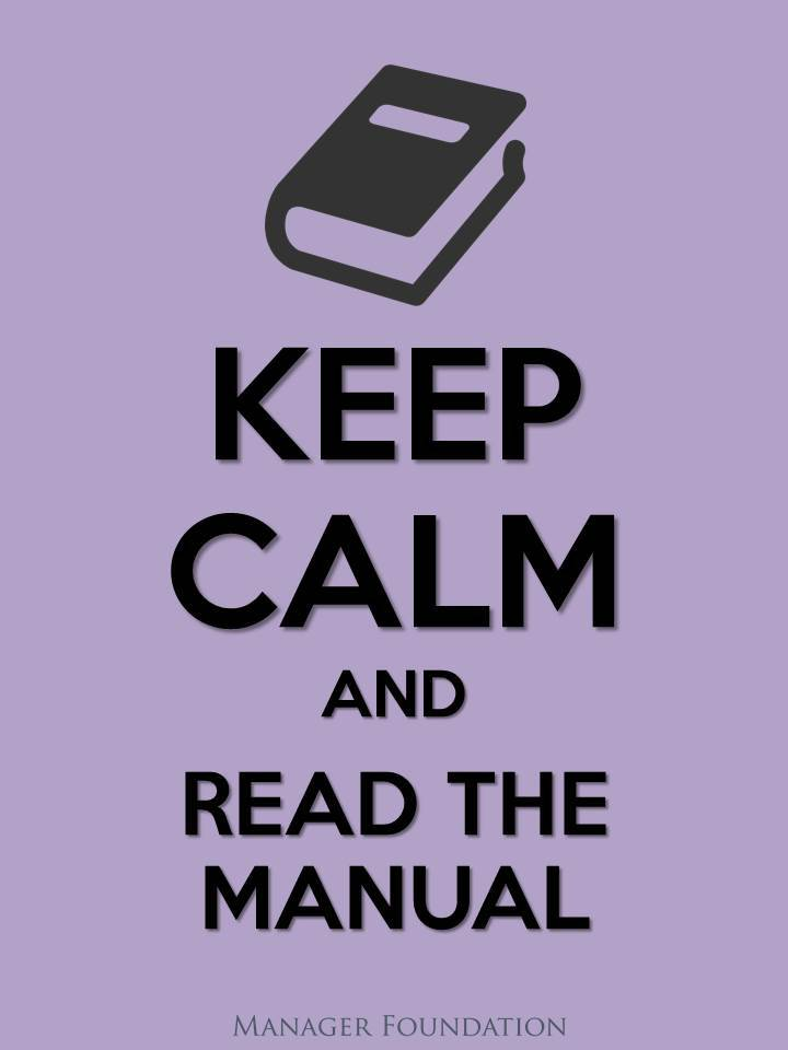 Keep Calm and Read the Manual. DISC