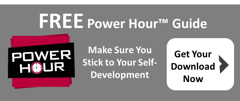 The Power Hour Guide. Make Sure You stick to Your Self-Development
