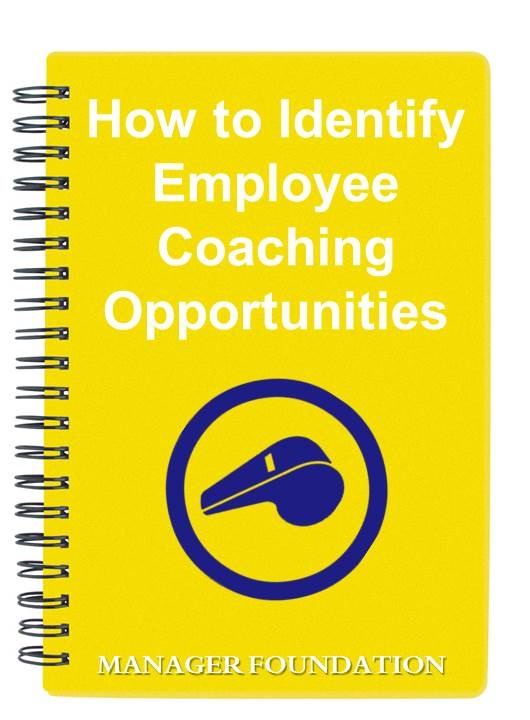 Develop Your Staff Through Coaching. How to Identify Activities That Your Staff Need to Improve Their Skills in