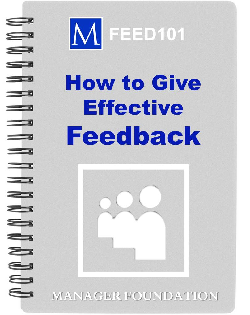 How to improve performance and get what you want from your staff with feedback that works. A quick, easy, non-confrontational feedback method