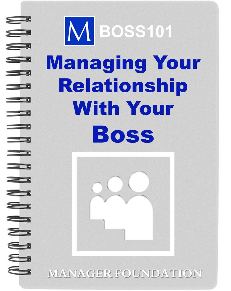 How to improve your raises, promotions and bonuses by developing and managing your most important work relationship