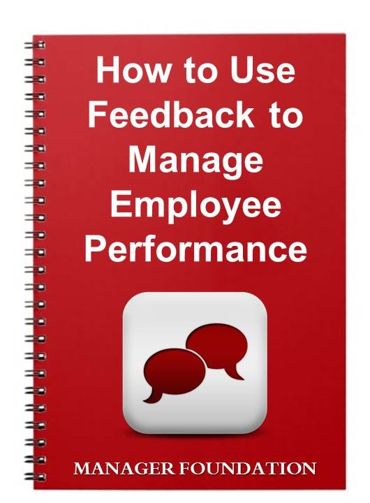 Improve Staff Performance With Feedback. How to Identify Performance Areas for Your Staff to improve