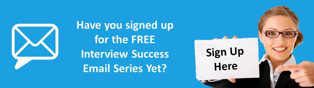 Have you signed up for the interview success email series yet jpeg