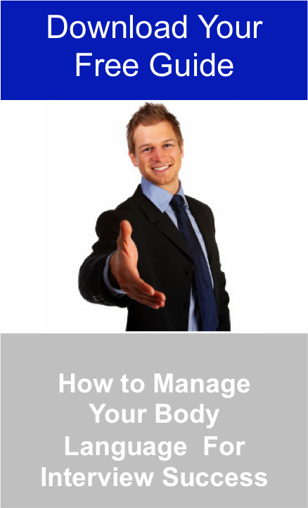 Download your Free Guide and Find Out How to manage Your Body language for Interview Success Jpeg